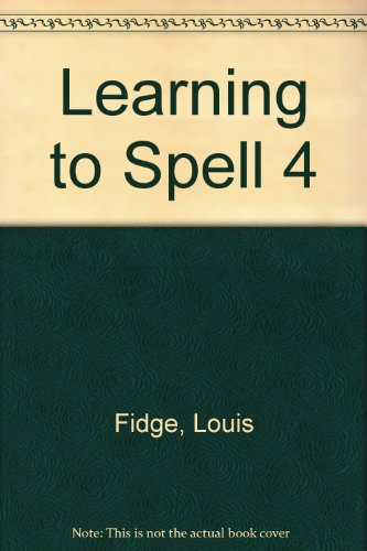 Learning to Spell 4: Fidge, Louis