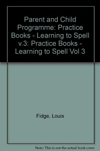 Parent and Child Programme: Practice Books -: Fidge, Louis