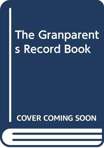 The Granparents Record Book: ALAN HUTCHISON PUBLISHING