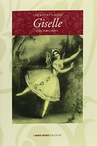 9781852730048: The Ballet Called Giselle