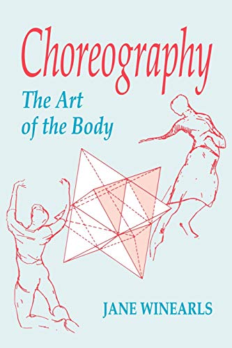 9781852730147: Choreography: The Art of the Body