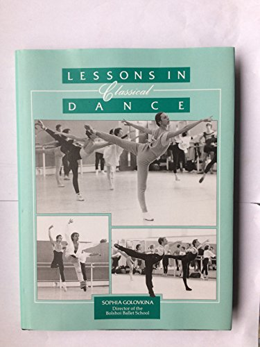 9781852730246: Lessons in Classical Dance