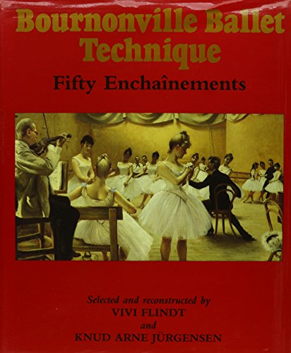 9781852730352: Bournonville Ballet Technique: Fifty Enchainements