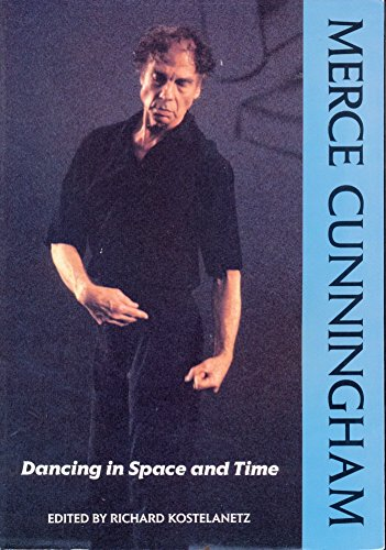 9781852730376: Merce Cunningham: Dancing in Space and Time