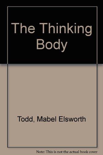 9781852730529: The Thinking Body