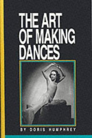 9781852730536: The Art of Making Dances