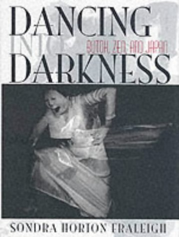 9781852730680: Dancing into Darkness: Butoh, Zen and Japan