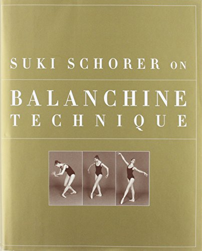 9781852730710: Suki Schorer on Balanchine Technique