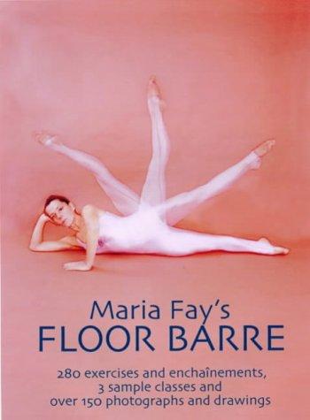 9781852730895: Maria Fay's Floor Barre