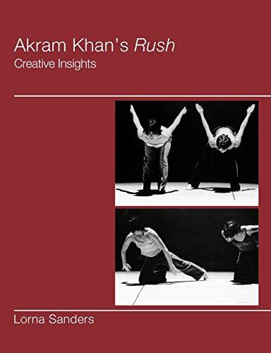 9781852731038: Akram Khan's Rush