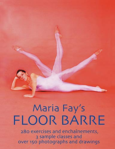 9781852731311: Maria Fay's Floor Barre