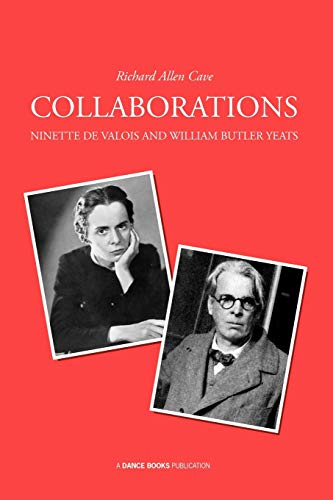 9781852731434: Collaborations: Ninette de Valois and William Butler Yeats