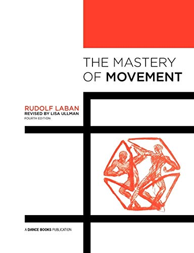 9781852731458: The Mastery of Movement