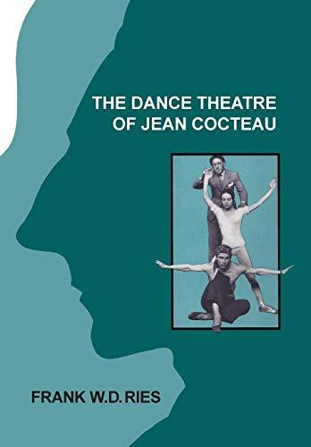 9781852731694: The Dance Theatre of Jean Cocteau