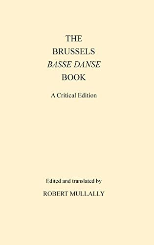 Brussels Basse Danse Book: Mullaly, Robert