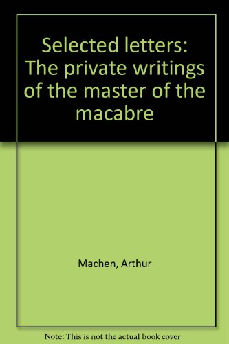 9781852740177: Selected letters: The private writings of the master of the macabre