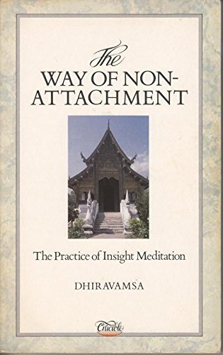 9781852740443: The Way of Non-Attachment: The Practice of Insight Meditation