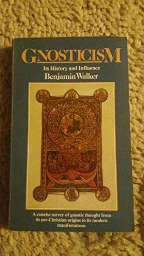 9781852740573: Gnosticism: Its History and Influence
