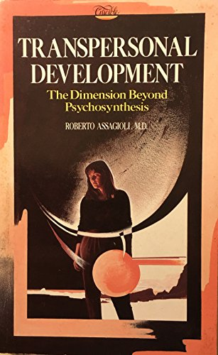 9781852740627: Transpersonal Development: Dimension Beyond Psychosynthesis