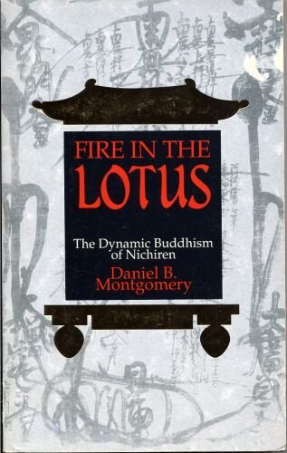 Fire in the Lotus: Dynamic Buddhism of: Montgomery, Dan