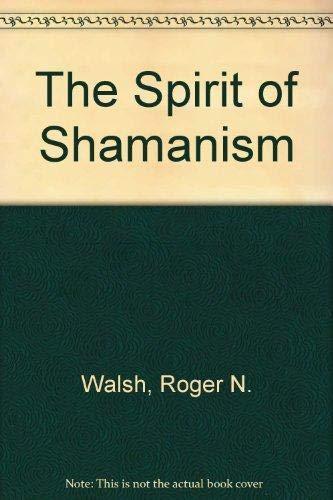 9781852740948: The Spirit of Shamanism