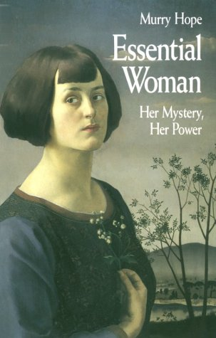 9781852740979: Essential woman: her mystery, her power