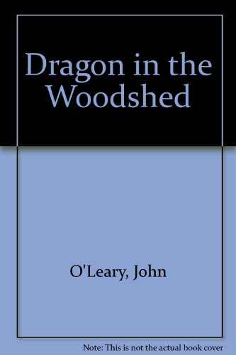 9781852760304: Dragon in the Woodshed