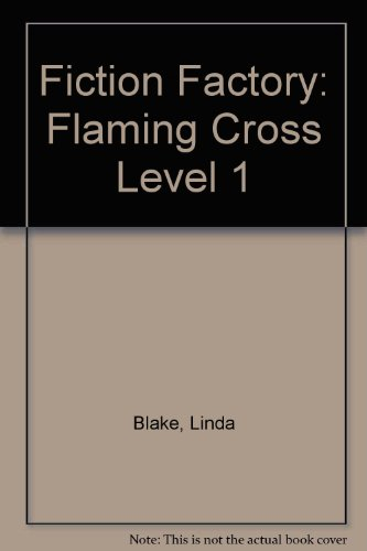 Fiction Factory: Flaming Cross Level 1 (9781852762223) by [???]