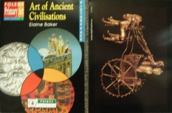 9781852764852: Primary Art: Art of Ancient Civilisations, KS2 (Art Packs)