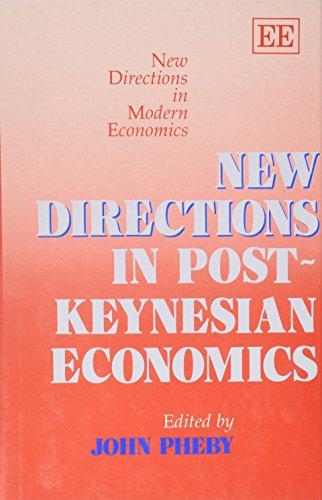 9781852780135: New Directions in Post-Keynesian Economics (New Directions in Modern Economics Series)