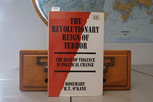 9781852780821: THE REVOLUTIONARY REIGN OF TERROR: The Role of Violence in Political Change