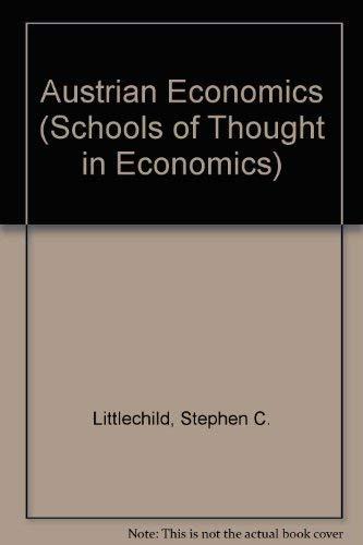Austrian Economics: Littlechild, Stephen (EDT)