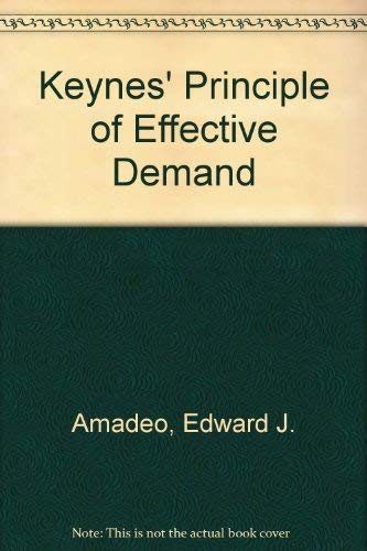 9781852781484: Keynes' Principle of Effective Demand