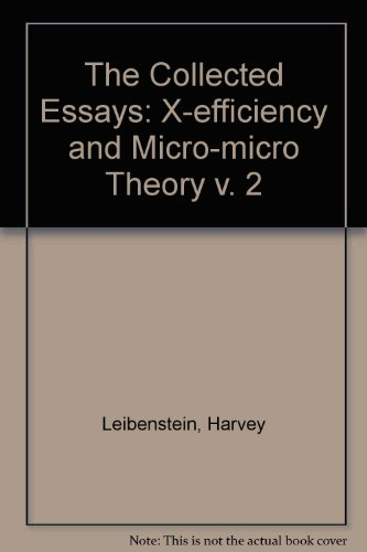 The Collected Essays of Harvey Leibenstein (v. 2): Button, Kenneth