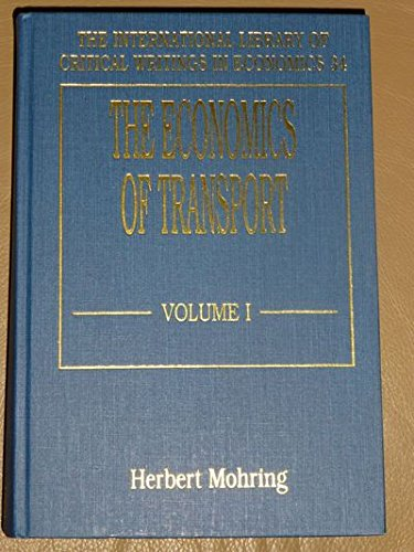 9781852781866: The Economics of Transport (International Library of Critical Writings in Economics)