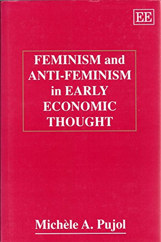 9781852784560: Feminism and Anti-Feminism in Early Economic Thought
