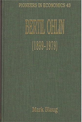 Bertil Ohlin (Pioneers in Economics): Edward Elgar Pub