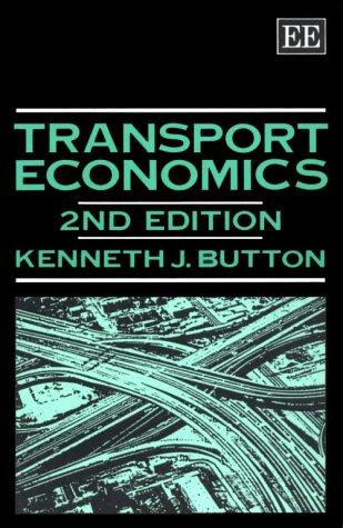 Transport Economics: Kenneth J. Button