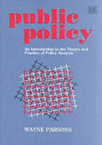 Public Policy: An Introduction to the Theory: D. W. Parsons
