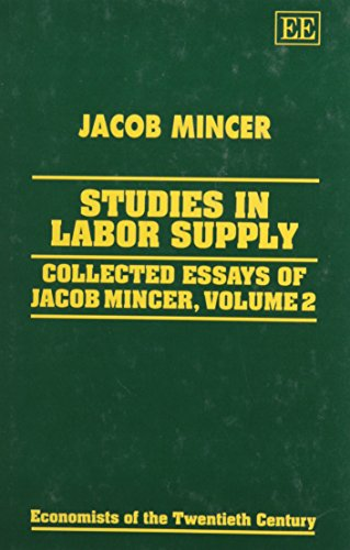 Studies in Labor Supply: Mincer, Jacob