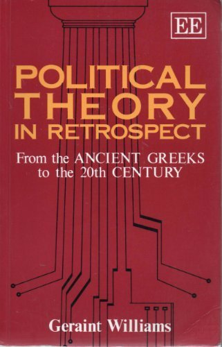 Political Theory in Retrospect: Williams, Geraint