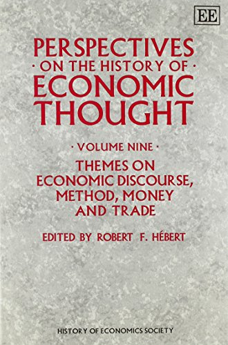 Perspectives on the History of Economic Thought: Volume Ix: Themes on Economic Discourse, Method, ...