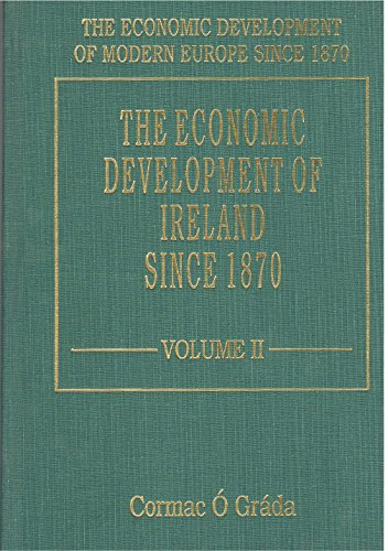 The Economic Development of Ireland Since 1870: O Grada, Cormac