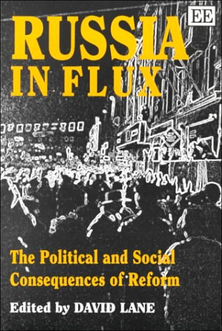 Russia in Flux: The Political and Social Consequences of Reform (1852787139) by David Lane