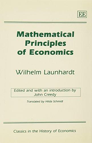 9781852787233: Mathematical Principles of Economics (Classics in the History of Economics)