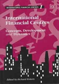International Financial Centres,4 volumes: roberts,richard