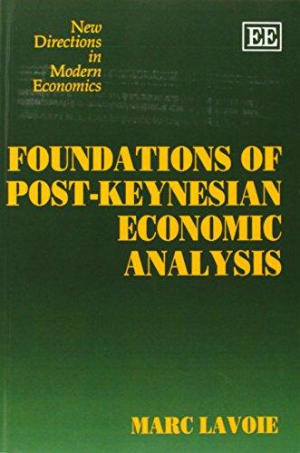 Foundations of Post-Keynesian Economic Analysis: Lavoie, Marc