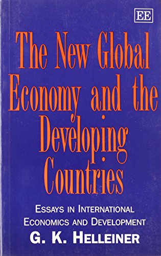 The new global economy and the developing countries : essays in international economics and ...