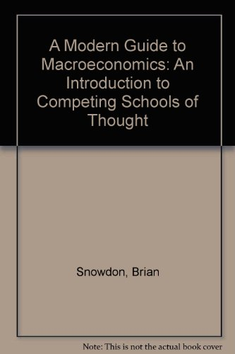 9781852788841: A Modern Guide to Macroeconomics: An Introduction to Competing Schools of Thought