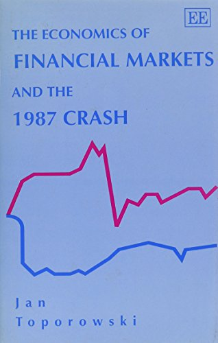 9781852788971: The Economics of Financial Markets and the 1987 Crash